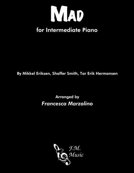 Mad (Intermediate Piano)