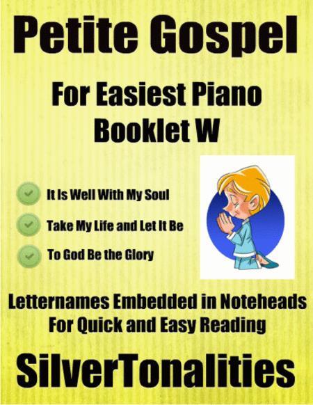 Petite Gospel for Easiest Piano Booklet W