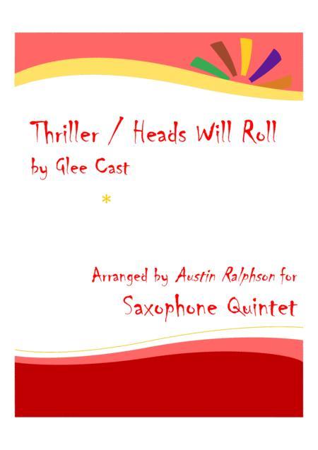 Thriller / Heads Will Roll - sax quintet