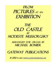 The Old Castle from Pictures at an Exhibition for organ solo
