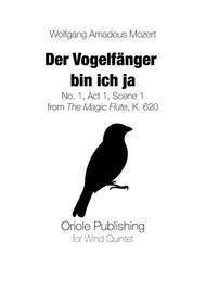 Mozart - Der Vogelfänger bin ich ja for Wind Quintet (The Magic Flute, K. 620)