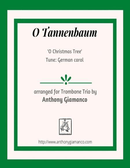 O Tannenbaum/O Christmas Tree (trombone trio)