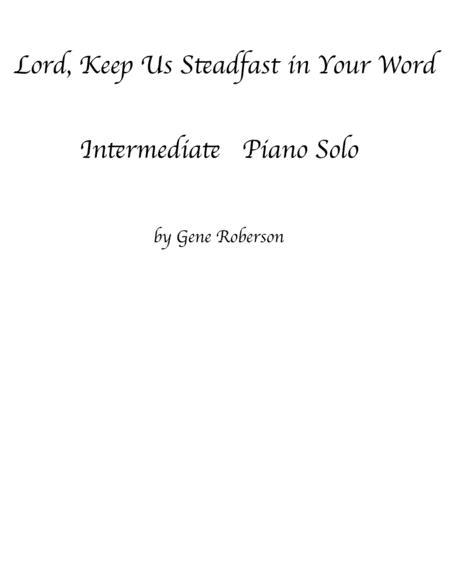 Lord Keep Us Steadfast  PIANO SOLO