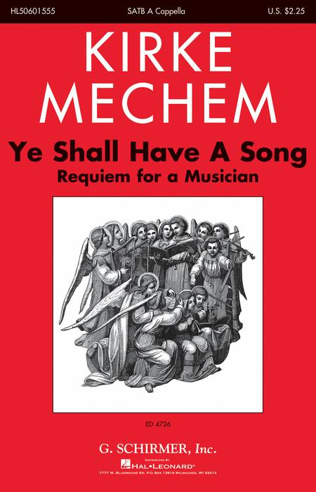 Ye Shall Have a Song