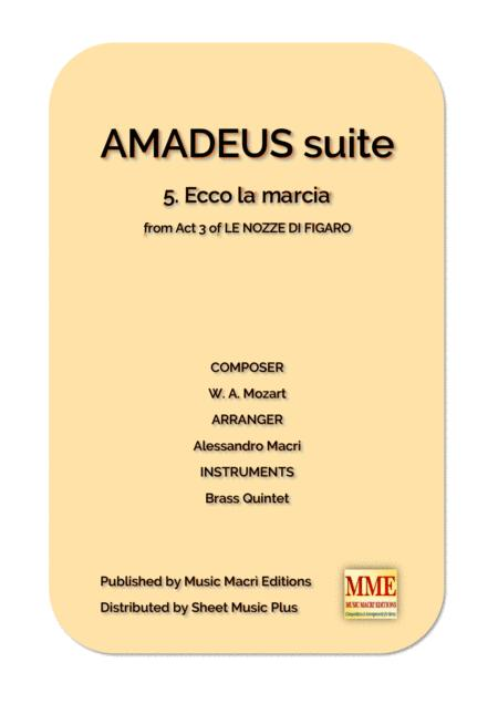 AMADEUS suite - 5. Ecco la marcia from Act 3 of LE NOZZE DI FIGARO