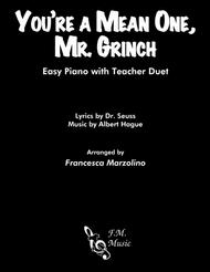 You're A Mean One, Mr. Grinch (Easy Piano with Teacher Duet)