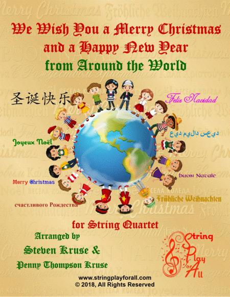 We Wish You a Merry Christmas and a Happy New Year from Around the World for String Quartet