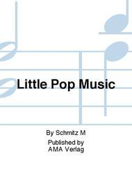 LITTLE POP MUSIC