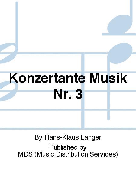 Konzertante Musik Nr. 3