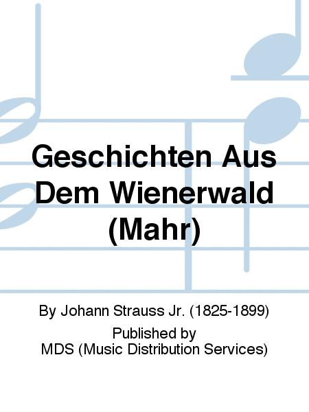 Geschichten aus dem Wienerwald (Mahr)