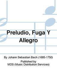 Preludio, Fuga y Allegro