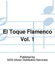 El Toque Flamenco Vol. 1