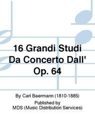 16 Grandi Studi Da Concerto Dall' Op. 64