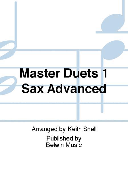 Master Duets 1 Sax Advanced