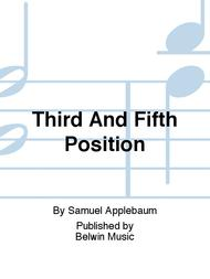 THIRD AND FIFTH POSITION