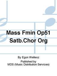 MASS Fmin Op51 SATB.Chor Org