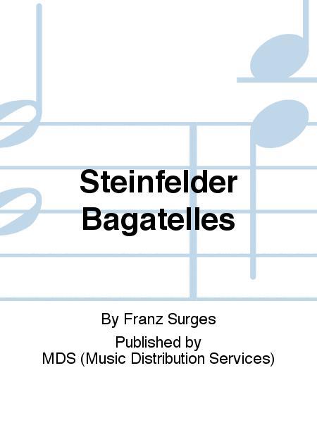Steinfelder Bagatelles