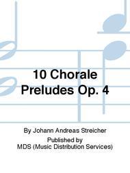 10 Chorale Preludes Op. 4