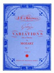 Grandes Variations On A Duo From Don Giovanni Op. 6