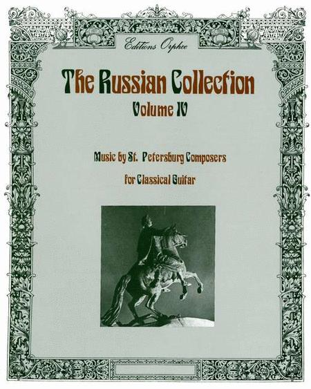 The Russian Collection: St. Petersburg Composers Volume 4