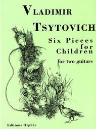 6 Pieces for Children