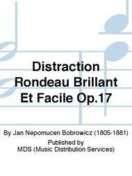 Distraction Rondeau Brillant Et Facile Op.17