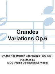 Grandes Variations Op.6