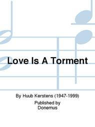 Love Is A Torment