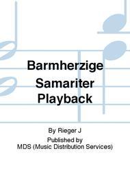 BARMHERZIGE SAMARITER PLAYBACK