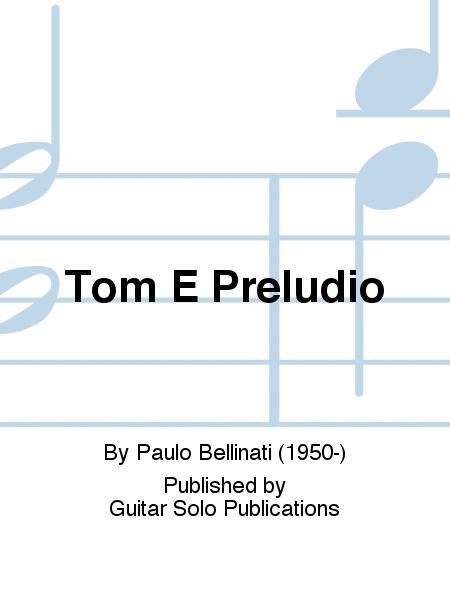 Tom E Preludio