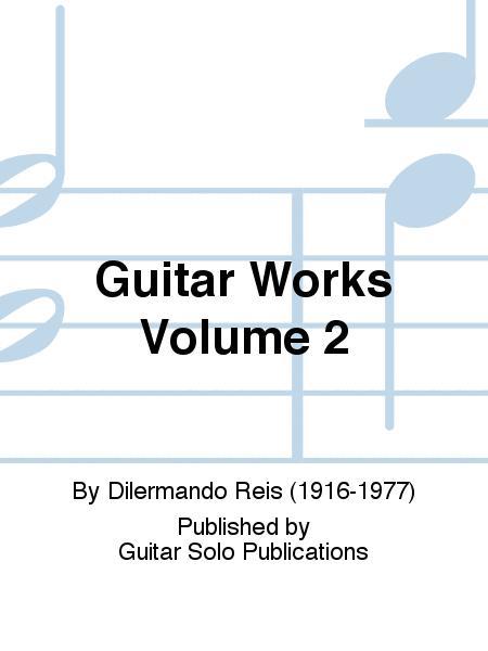 Guitar Works Volume 2