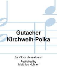 GUTACHER KIRCHWEIH-POLKA