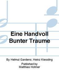 EINE HANDVOLL BUNTER TRAUME