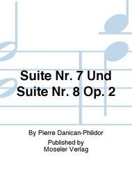 Suite Nr. 7 und Suite Nr. 8 aus op. 2