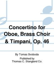 Concertino for Oboe, Brass Choir & Timpani, Op. 46