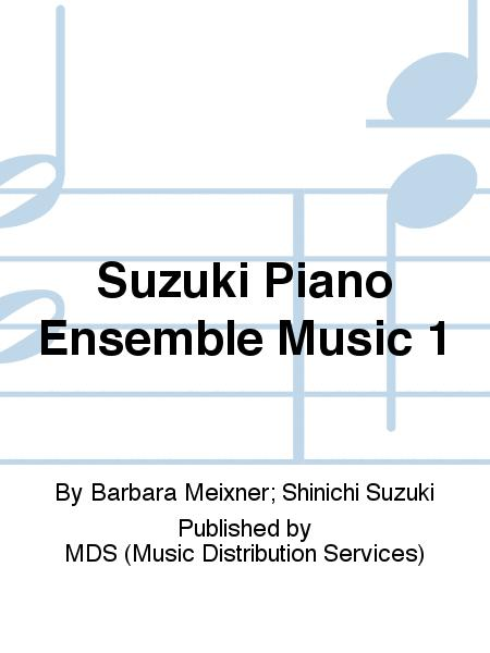 Suzuki Piano Ensemble Music 1