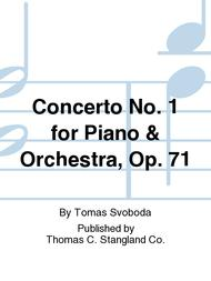Concerto No. 1 for Piano & Orchestra, Op. 71