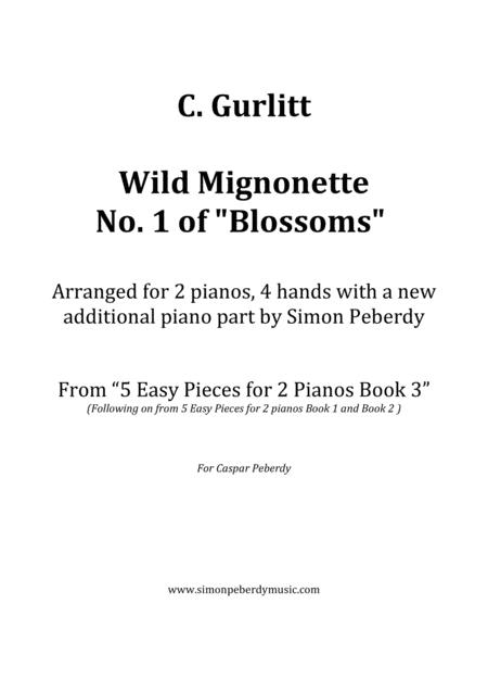 Wild Mignonette (Gurlitt) for 2 pianos (additional piano part by Simon Peberdy). Easy music for 2 pianos, 4 hands