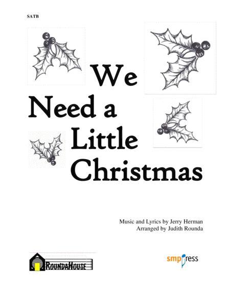 We Need A Little Christmas