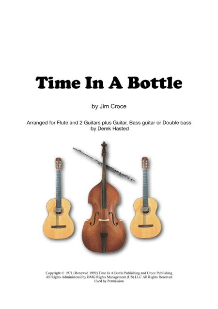 Time In A Bottle for flute/melody instrument, 2 guitars, bass instrument