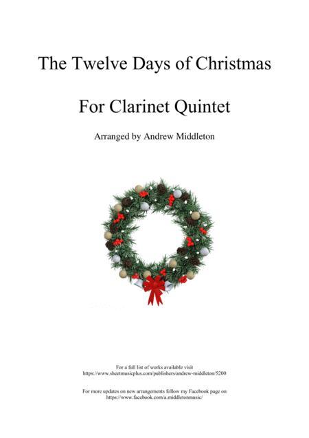 The Twelve Days of Christmas arranged for Clarinet choir