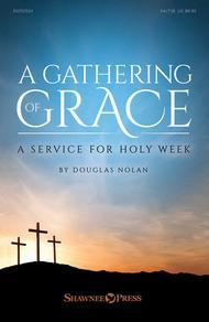 A Gathering of Grace