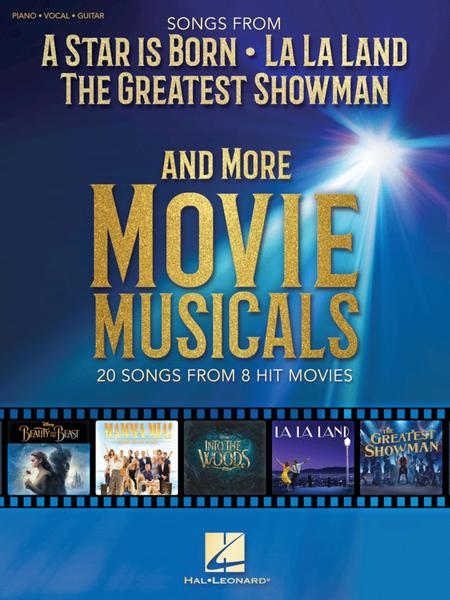 Songs from A Star Is Born, The Greatest Showman, La La Land, and More Movie Musicals