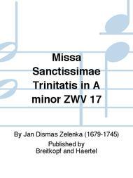 Missa Sanctissimae Trinitatis in A minor ZWV 17