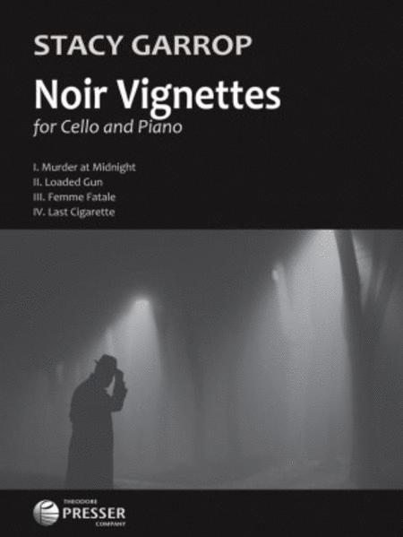 Noir Vignettes-Cello & Piano