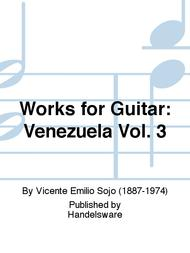 Works for Guitar: Venezuela Vol. 3
