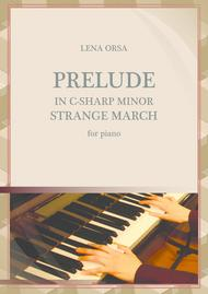 Prelude in C-sharp minor 'Strange March'