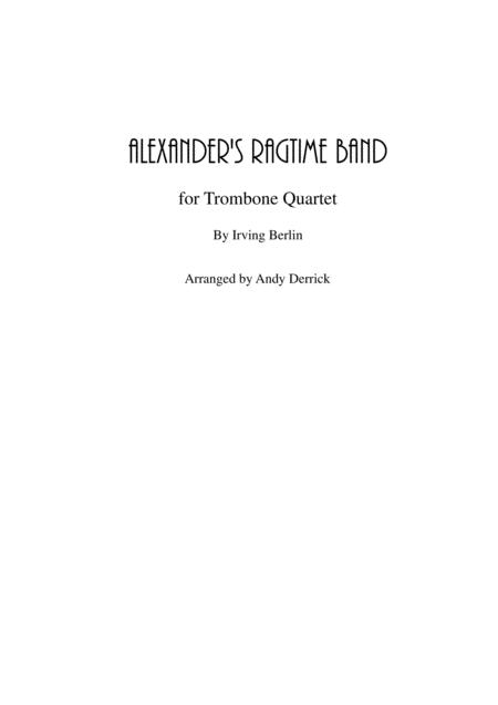 Alexander's Ragtime Band for trombone quartet