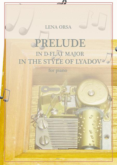 Prelude in D flat Major 'In the Style of Lyadov'
