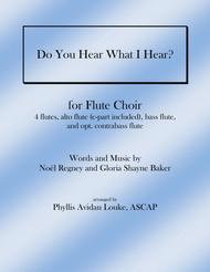 Do You Hear What I Hear? for Flute Choir